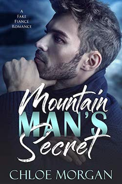 Mountain Man's Secret by Chloe Morgan