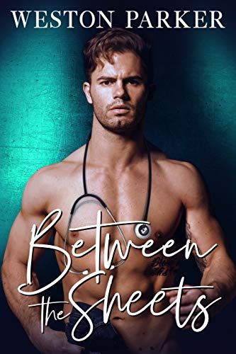 Between The Sheets by Weston Parker