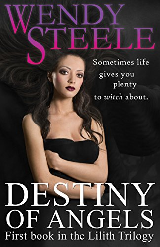 Destiny of Angels by Wendy Steele
