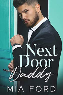Next Door Daddy by Mia Ford