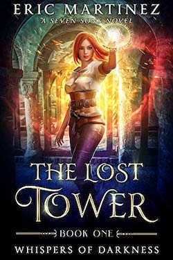 The Lost Tower by Eric Martinez
