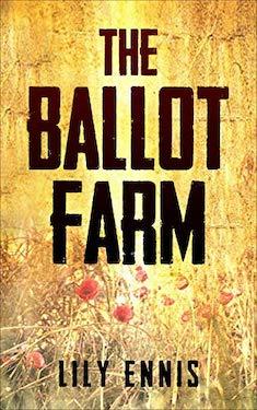 The Ballot farm Lily Ennis