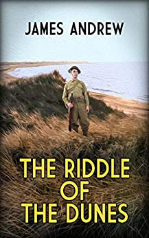 The riddle of the dunes by James Andrew