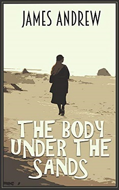 The body under the sands by James Andrew
