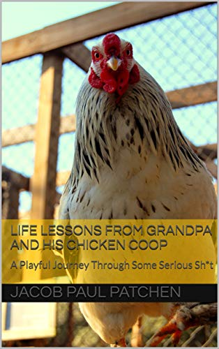 Life Lessons from Granpa