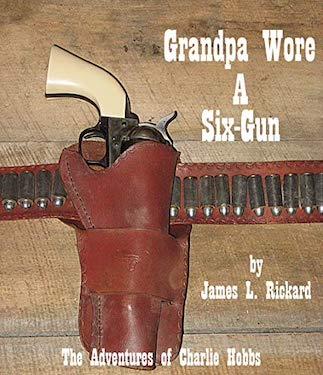 Grandpa wore a six gun