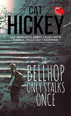 Book Cover: The Bellhop Only Stalks Once by Cat Hickey