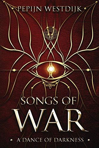 Songs of War by Pepijn Westdijk