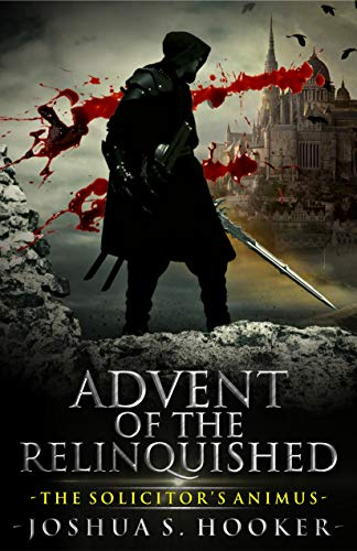 Advent of the relinquished