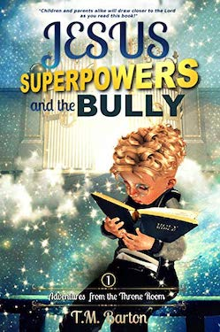 Jesus superpowers and the bully