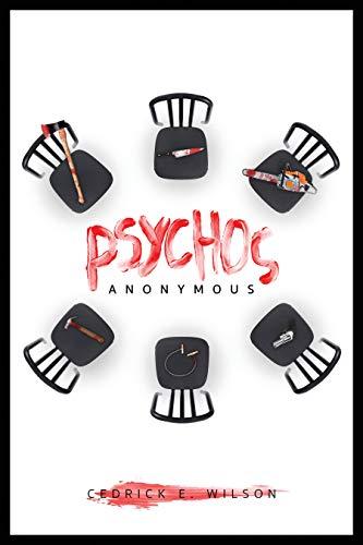Psychos anonymous