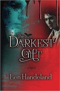 Book Cover: THE DARKEST GIFT by Len Handeland