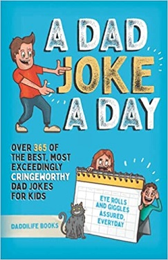 A dad joke a day by Daddilife books