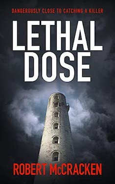 Lethal Dose by Robert McCracken