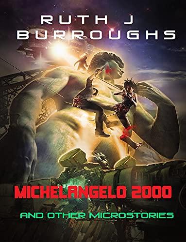 Michelangelo 2000 by Ruth J Burroughs