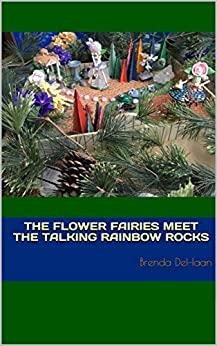 The flower fairies by Brenda DeHaan