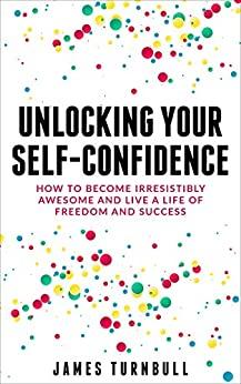 Unlocking self-confidence