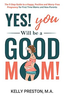You will be a good mom