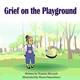 Grief on the playground