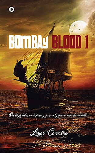 Bombay Blood 1 by Loyal Carvalho
