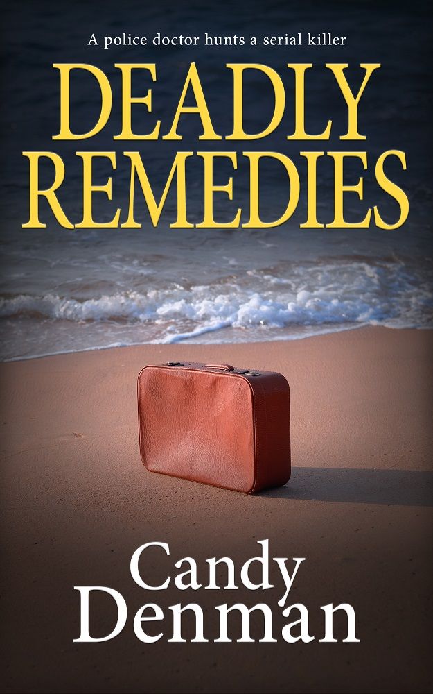 Deadly Remedies by Candy Denman