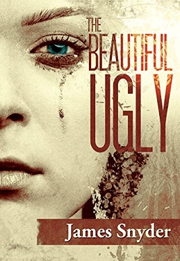 The beautiful ugly by James Snyder