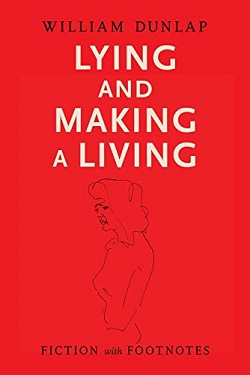 Lying and making a living by William Dunlap