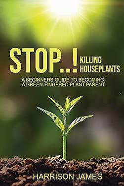 Stop killing houseplants