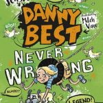 Review: Danny Best Never Wrong