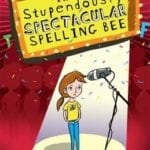 Review: The Stupendously Spectacular Spelling Bee