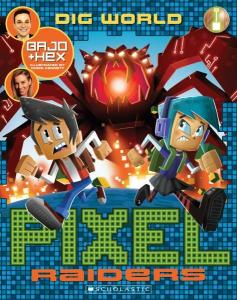 Pixel Raiders #1 Dig World reviewed by a kid