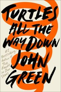 Book review: Turtles All The Way Down by John Green reviewed by a kid book blogger