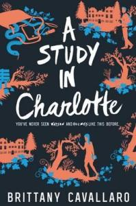 A Study In Charlotte by Brittany Cavallaro reviewed by a teen book blogger