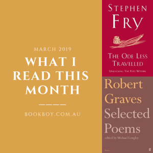 What I read this month March 2019 | bookboy.com.au