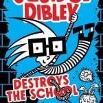 Review: Squidge Dibley Destroys The School