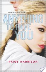 {Review+Giveaway} Anything to Have You by Paige Harbison