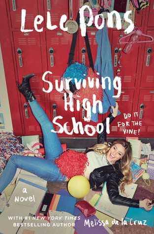{Review+Giveaway} Surviving High School: A Novel by @LelePons & @MelissadelaCruz