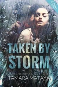 {Review+Giveaway} Taken by Storm by Tamara Mataya @FeakySnucker @SwoonRomance