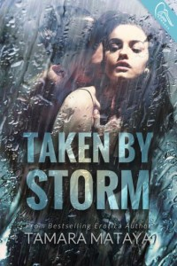 {Review+Giveaway} Taken by Storm by Tamara Mataya @FeakySnucker @SwoonRomance