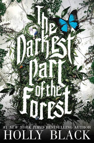 {Review} The Darkest Part of the Forest by Holly Black