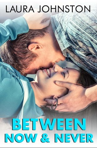 {Review} Between Now and Never by Laura Johnston @lauralojohnston @lyricalpress