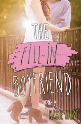 {Review} The Fill-in Boyfriend by @KasieWest @HarperTeen