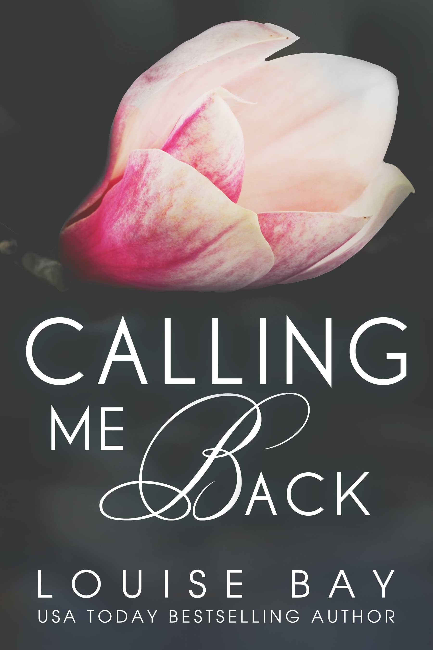 Calling Me Back