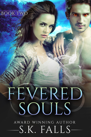Fevered Souls Book 2