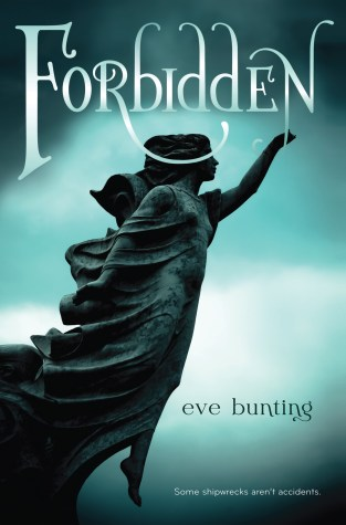 {ARC Review+Giveaway} FORBIDDEN By Eve Bunting
