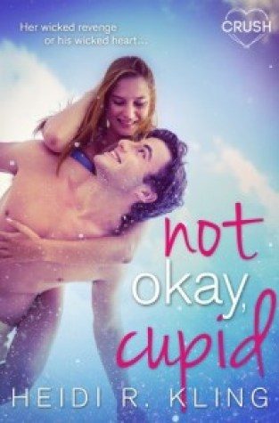 {Review+Giveaway} Not Okay, Cupid by Heidi R. Kling