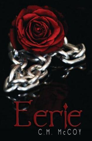 {Review+Giveaway} Eerie by C.M. McCoy @eerie_o
