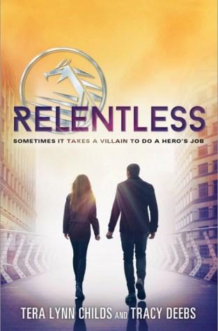 {Review+Quiz+Giveaway} Relentless @TeraLynnChilds & Tracey Deebs @HeroAgenda @SourcebooksFire