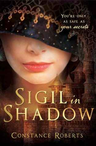 {Review+Giveaway} Sigil in Shadow by Constance Roberts @CBRstory33 @CedarFortBooks