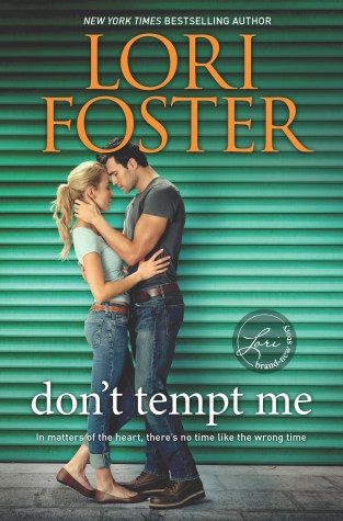 {ARC Review} Don't Tempt Me by @LoriLFoster @HQNBooks